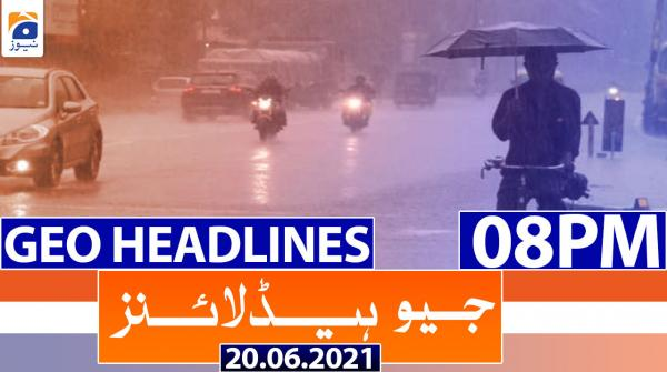 Geo Headlines 08 PM | 20th June 2021