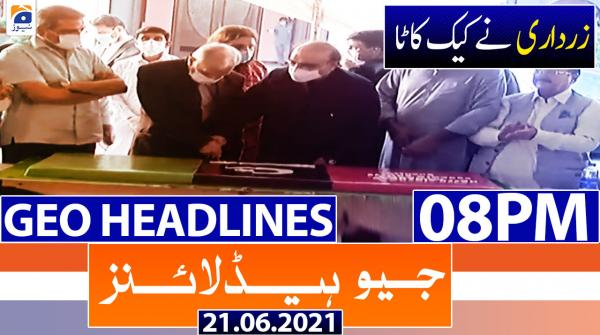 Geo Headlines 08 PM | 21st June 2021