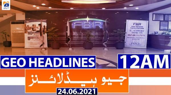 جیونیوزہیڈلائنز - 2400 - 24 جون 2021ء