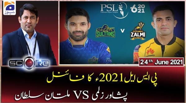 Score | Yahya Hussaini | 24th June 2021