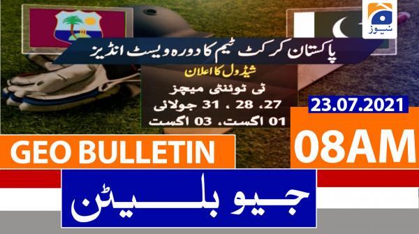 Geo Bulletin 08 AM   23rd July 2021