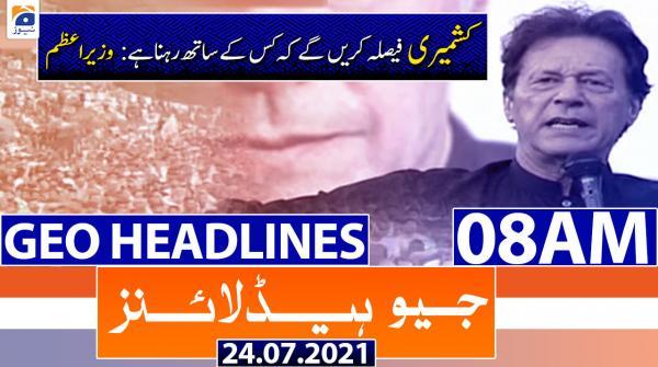 Geo Headlines 08 AM | 24th July 2021