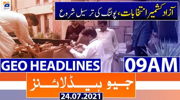 Geo Headlines 09 AM | 24th July 2021