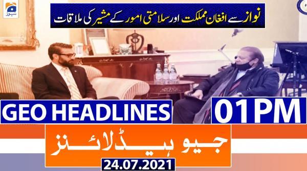 Geo Headlines 01 PM | 24th July 2021