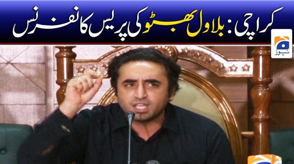 کراچی: بلاول بھٹو کی پریس کانفرنس