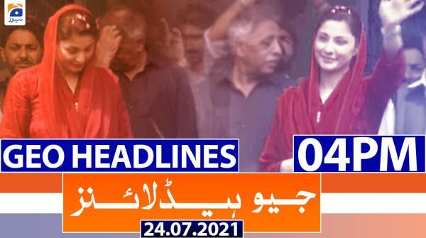 Geo Headlines 04 PM | 24th July 2021