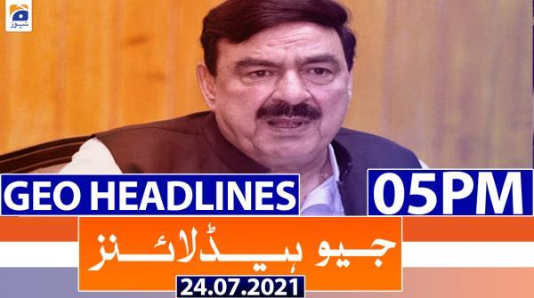 Geo Headlines 05 PM | 24th July 2021
