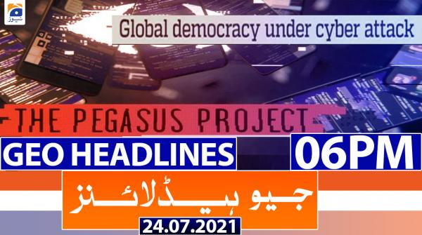 Geo Headlines 06 PM | 24th July 2021
