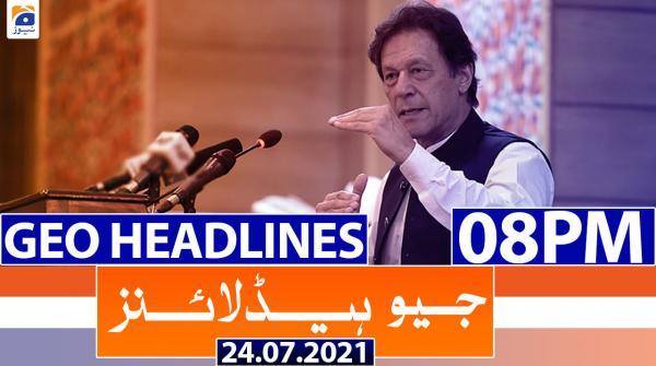 Geo Headlines 08 PM | 24th July 2021