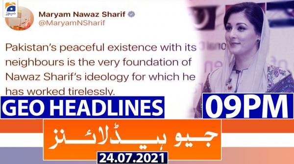 Geo Headlines 09 PM | 24th July 2021