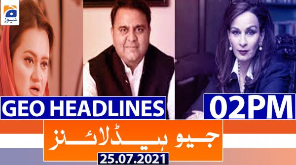 Geo Headlines 02 PM   25th July 2021