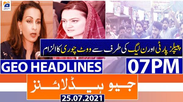 Geo Headlines 07 PM | 25th July 2021