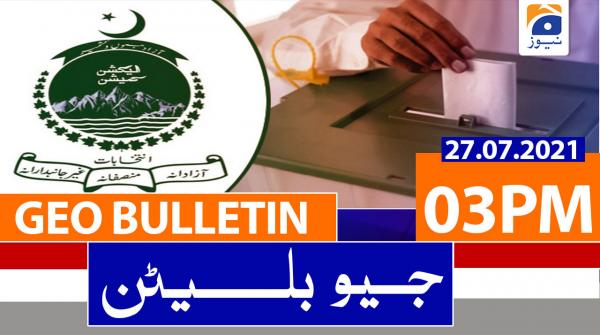 Geo Bulletin 03 PM | 27th July 2021