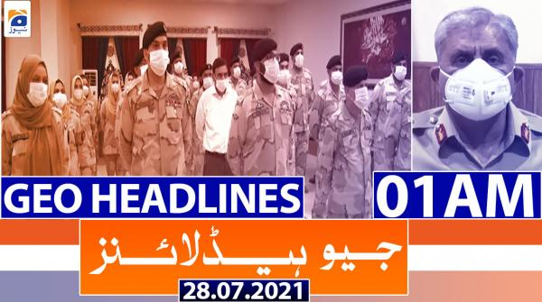 Geo Headlines 01 AM | 28th July 2021