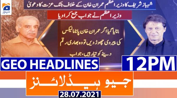 Geo Headlines 12 PM | 28th July 2021