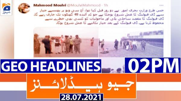 Geo Headlines 02 PM | 28th July 2021