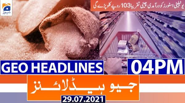 Geo Headlines 04 PM | 29th July 2021