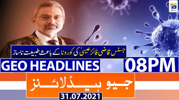 Geo Headlines 08 PM | 31st July 2021