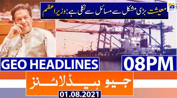 Geo Headlines 08 PM | 1st August 2021