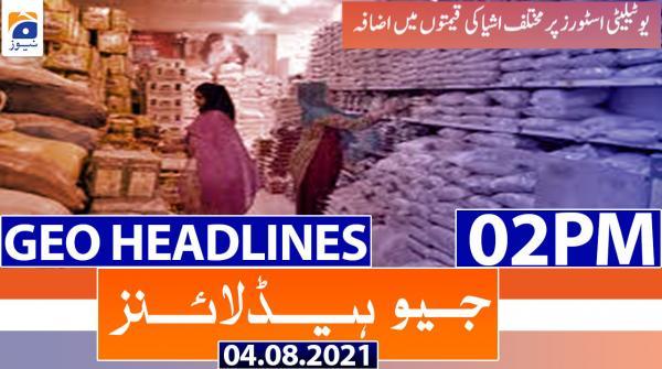 Geo Headlines 02 PM   4th August 2021