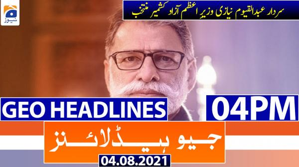 Geo Headlines 04 PM   4th August 2021