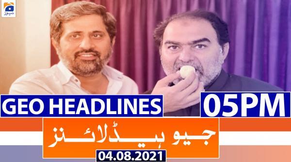 Geo Headlines 05 PM   4th August 2021