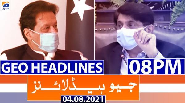 Geo Headlines 08 PM   4th August 2021