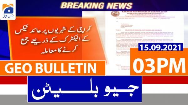 Geo Bulletin 03 PM | 15th September 2021