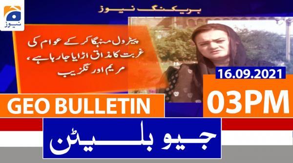 Geo Bulletin 03 PM | 16th September 2021