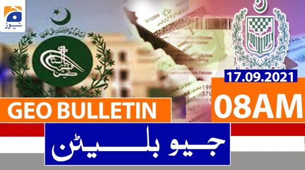 Geo Bulletin 08 AM | 17th September 2021