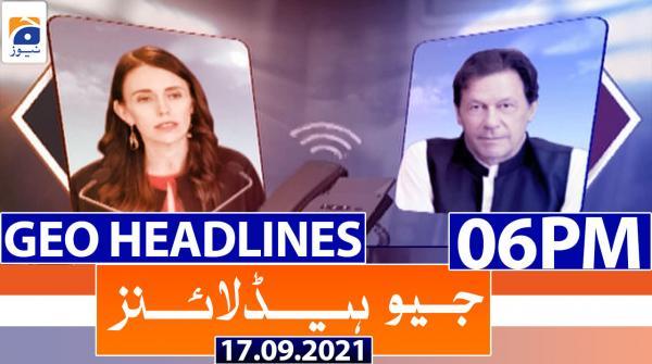 Geo Headlines 06 PM | 17th September 2021