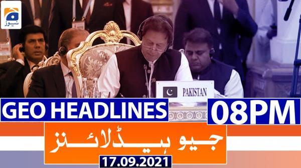 Geo Headlines 08 PM | 17th September 2021