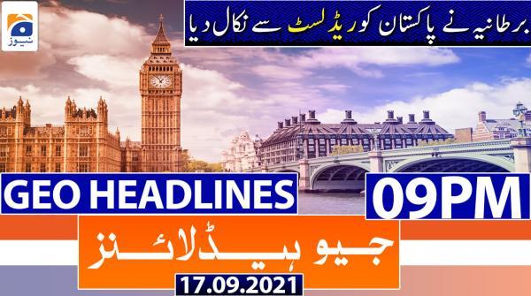 Geo Headlines 09 PM | 17th September 2021