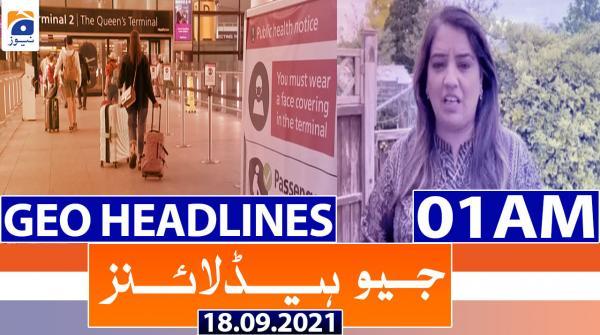Geo Headlines 01 AM | 18th September 2021