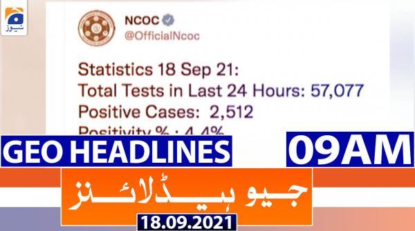 Geo Headlines 09 AM | 18th September 2021