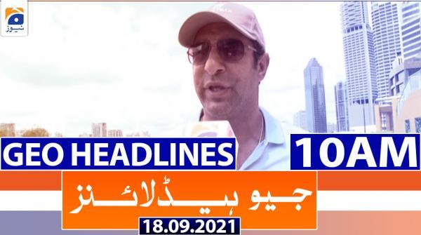 Geo Headlines 10 AM | 18th September 2021