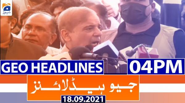 Geo Headlines 04 PM | 18th September 2021