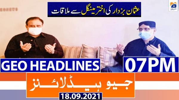 Geo Headlines 07 PM | 18th September 2021