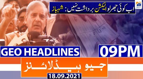 Geo Headlines 09 PM | 18th September 2021