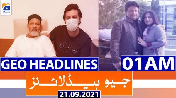 Geo Headlines 01 AM | 21st September 2021