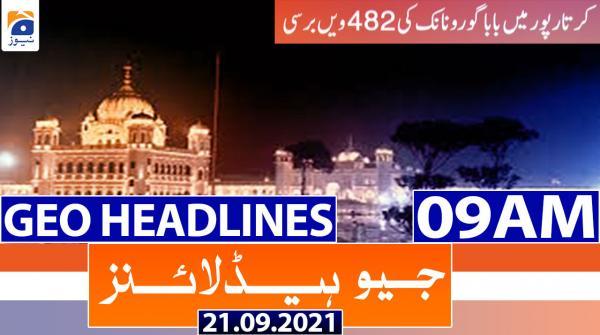 Geo Headlines 09 AM | 21st September 2021