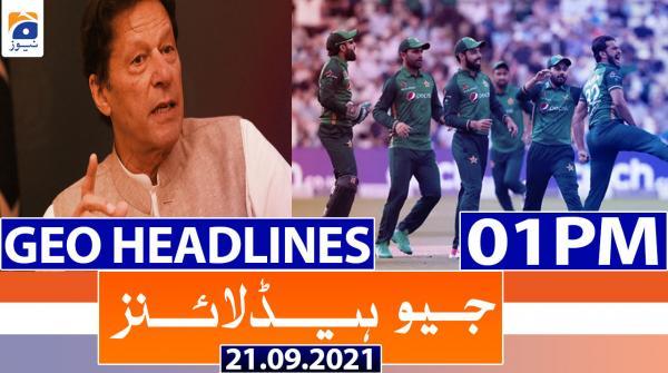 Geo Headlines 01 PM | 21st September 2021