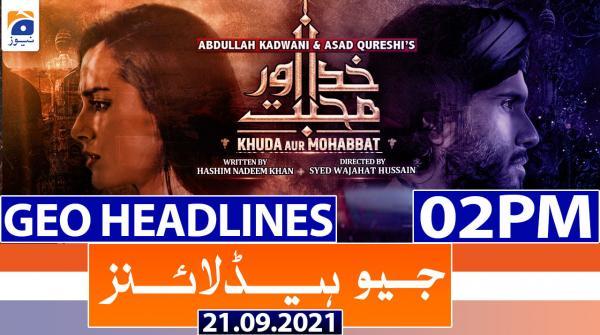 Geo Headlines 02 PM | 21st September 2021