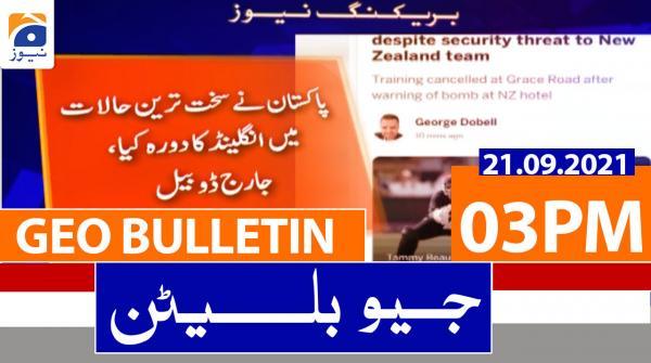 Geo Bulletin 03 PM | 21st September 2021