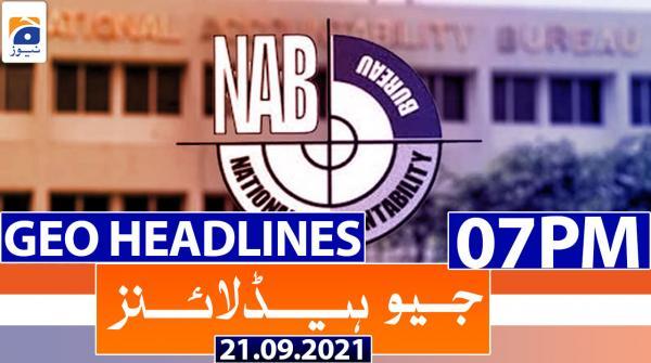 Geo Headlines 07 PM | 21st September 2021