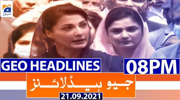 Geo Headlines 08 PM | 21st September 2021