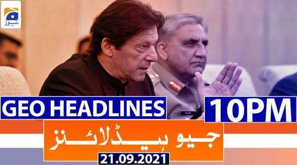 Geo Headlines 10 PM | 21st September 2021