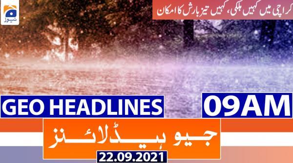 Geo Headlines 09 AM | 22nd September 2021