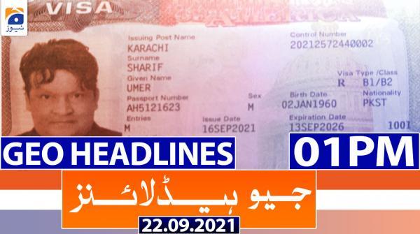 Geo Headlines 01 PM | 22nd September 2021