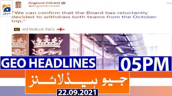 Geo Headlines 05 PM | 22nd September 2021